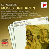 Schoenberg: Moses und Aron / Hans Herbert Fiedler, Helmut Krebs, Ilona Steingruber-Wildgans; Ursula Zollenkops, Helmut Kretschmar, Horst Gunter, Hermann Reith. NDR SO & Choir, Hans Rosbaud (rec. 1957)