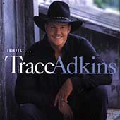 Trace Adkins: More...