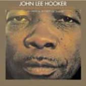 John Lee Hooker: Coast to Coast Blues Band/Anywhere, Anytime, Anyplace