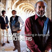 The Holmes Brothers: Speaking in Tongues