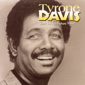 Tyrone Davis: Back to the Future Years