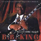 B.B. King: Sweet Little Angel [Blue Moon]