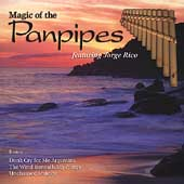 Jorge Rico: Magic of the Panpipes [2001]