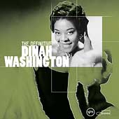 Dinah Washington: The Definitive Dinah Washington