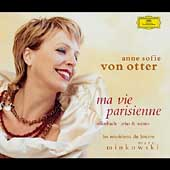 Ma Vie Parisienne - Anne Sofie Von Otter Sings Offenbach
