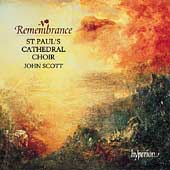 Remembrance / John Scott, St. Paul's Cathedral Choir