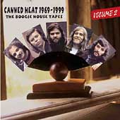 Canned Heat: Canned Heat 1969-1999: The Boogie House Tapes, Vol. 2