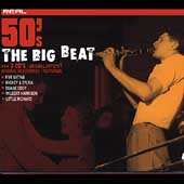 Various Artists: Real 50's: The Big Beat [Box]