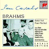 Brahms: Sextet no 1, Piano Trio no 1 / Casals, Stern, et al