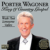 Porter Wagoner: King of Country Gospel