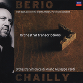 Berio: Orchestral Transcriptions / Chailly, et al