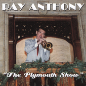 Ray Anthony: Plymouth Show