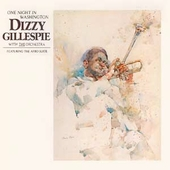 Dizzy Gillespie: One Night in Washington