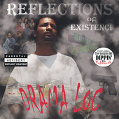 Drama Loc: Reflections of Existence