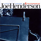 Joe Henderson: The Standard Joe