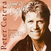 Peter Cetera: Glory Of Love (Live)