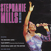 Stephanie Mills: The Collection [Spectrum]