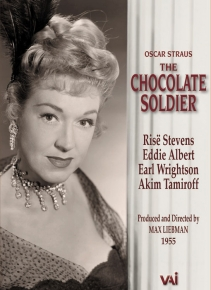 Oscar Straus: The Chocolate Soldier / Rise Stevens, Eddie Albert, Earl Wrightson, Akim Tamiroff, max Lieberman (TV production, 1955) [DVD]