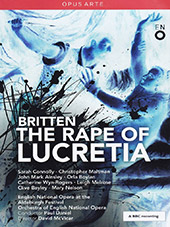Britten: The Rape of Lucretia / Sarah Connolly, Christopher Maltman, Jaohn Mark Ainsley, Orla Boylan, Catherine Wyn-Rogers [DVD]