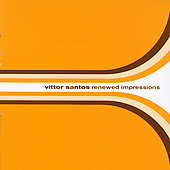 Vittor Santos: Renewed Impressions