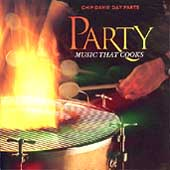 Chip Davis' Day Parts: Day Parts: Party Music That Cooks