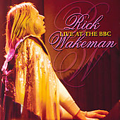 Rick Wakeman: Live at the BBC [Remaster]