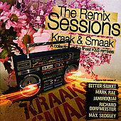 Kraak & Smaak: The Remix Sessions [Digipak]