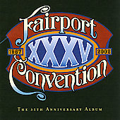 Fairport Convention: XXXV [Bonus Tracks]