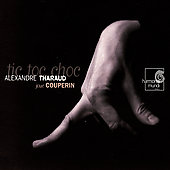 Couperin: Tic Toc Choc, etc / Alexandre Tharaud