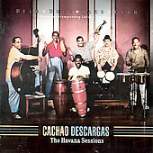 Cachao Descargas/Cachao: Havana Sessions