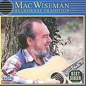 Mac Wiseman: Bluegrass Tradition