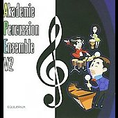 Akademie Percussion Ensemble Vol. 2