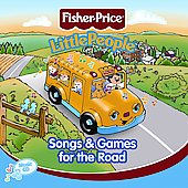 Fisher-Price: Little People: Songs and Games for the Road