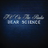 TV on the Radio: Dear Science [Bonus Tracks]