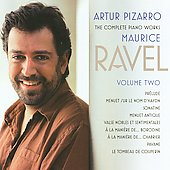 Ravel: Complete Piano Works Vol 2 / Artur Pizarro