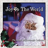 Joy to the World / Royal Philharmonic Orchestra, et al