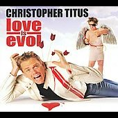Christopher Titus: Love Is Evol [PA] [Digipak]