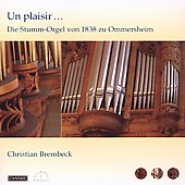 Un Plaisir... Die Stumm-Orgel von 1838 zu Ommersheim