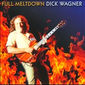 Dick Wagner: Full Meltdown