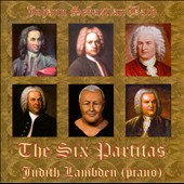 Bach: The Six Partitas / Judith Lambden (Pno)