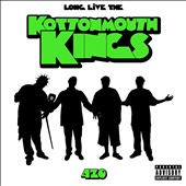 Kottonmouth Kings: Long Live the Kings [PA]