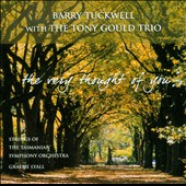 Graeme Lyall/Tony Gould/Strings of the Tso/Barry Tuckwell (French Horn): Very Thought of You *