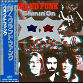 Grand Funk Railroad: Shinin' On [Bonus Tracks]