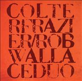Colter Frazier/Rob Wallace Duo: Colter Frazier/Rob Wallace Duo