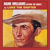 Hank Williams: Beyond the Sunset