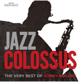 Sonny Rollins: Jazz Colossus: 80th Anniversary Best