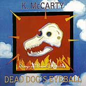 K. McCarty/Kathy McCarty: Dead Dog's Eyeball: Songs of Daniel Johnston