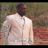 Markilo Allen: The Story Behind My Praise