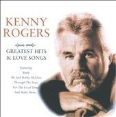 Kenny Rogers: Greatest Hits & Love Songs