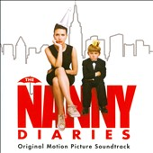 Original Soundtrack: The Nanny Diaries